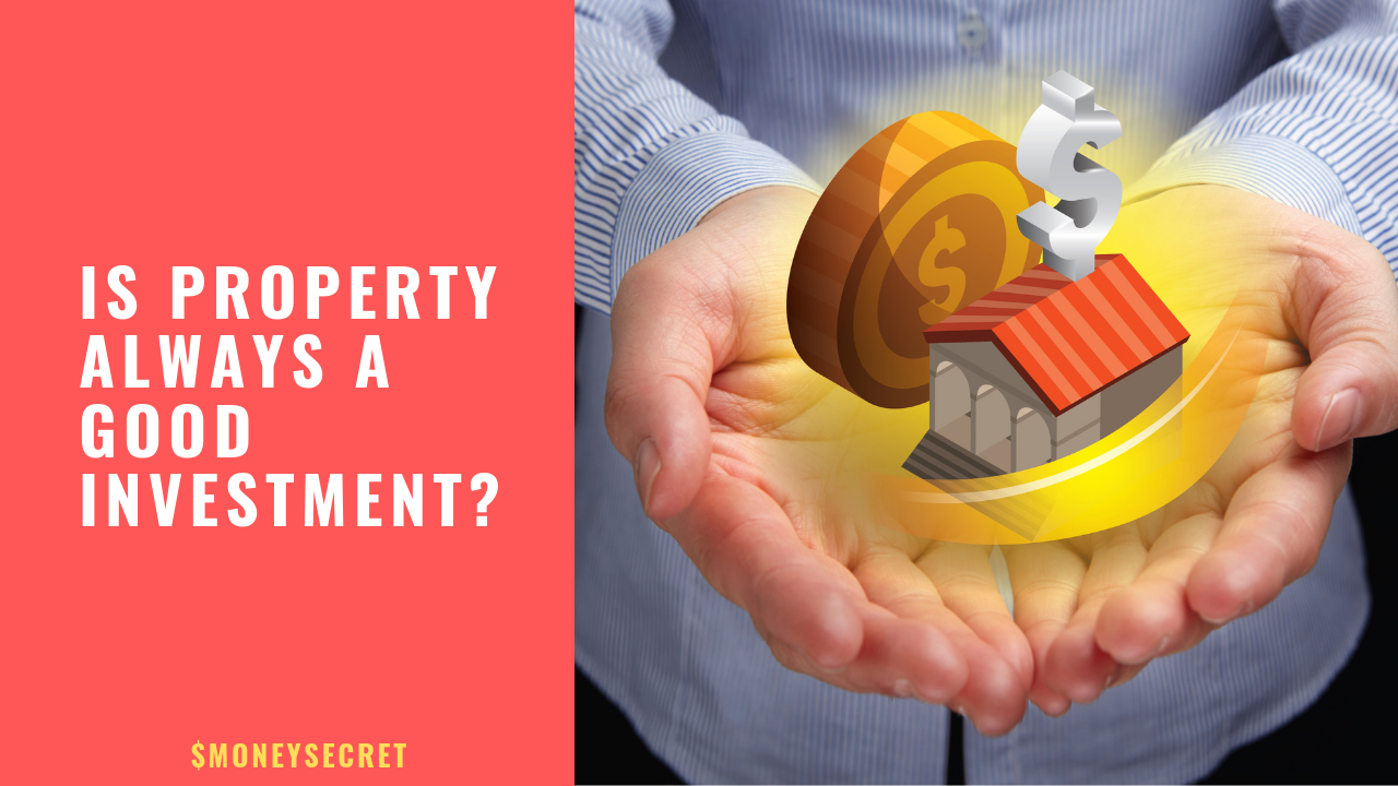 Is property always a good investment?